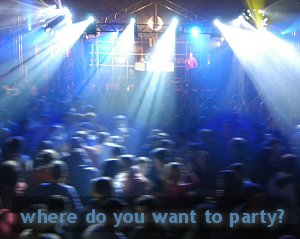 where do you want to party